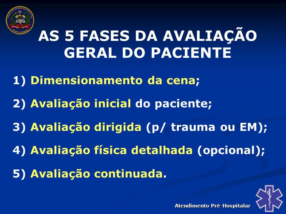 AS 5 FASES DA AVALIAÇÃO GERAL DO PACIENTE