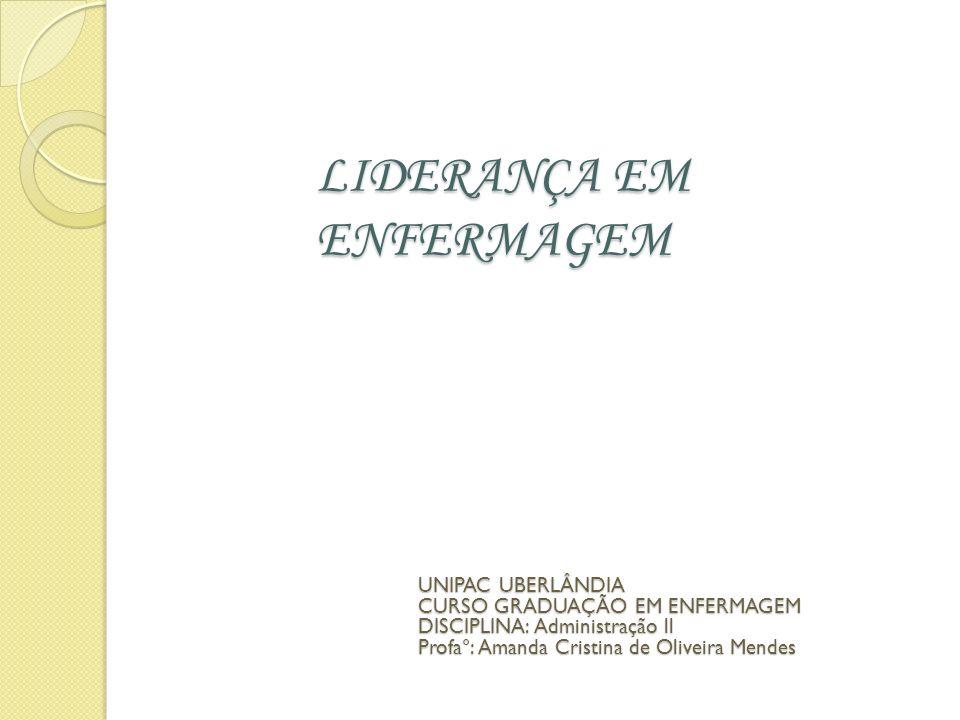LIDERANÇA EM ENFERMAGEM