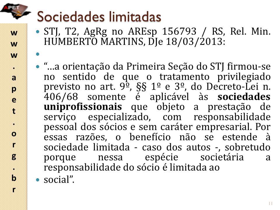 Sociedades limitadas STJ, T2, AgRg no AREsp 156793 / RS, Rel. Min. HUMBERTO MARTINS, DJe 18/03/2013:
