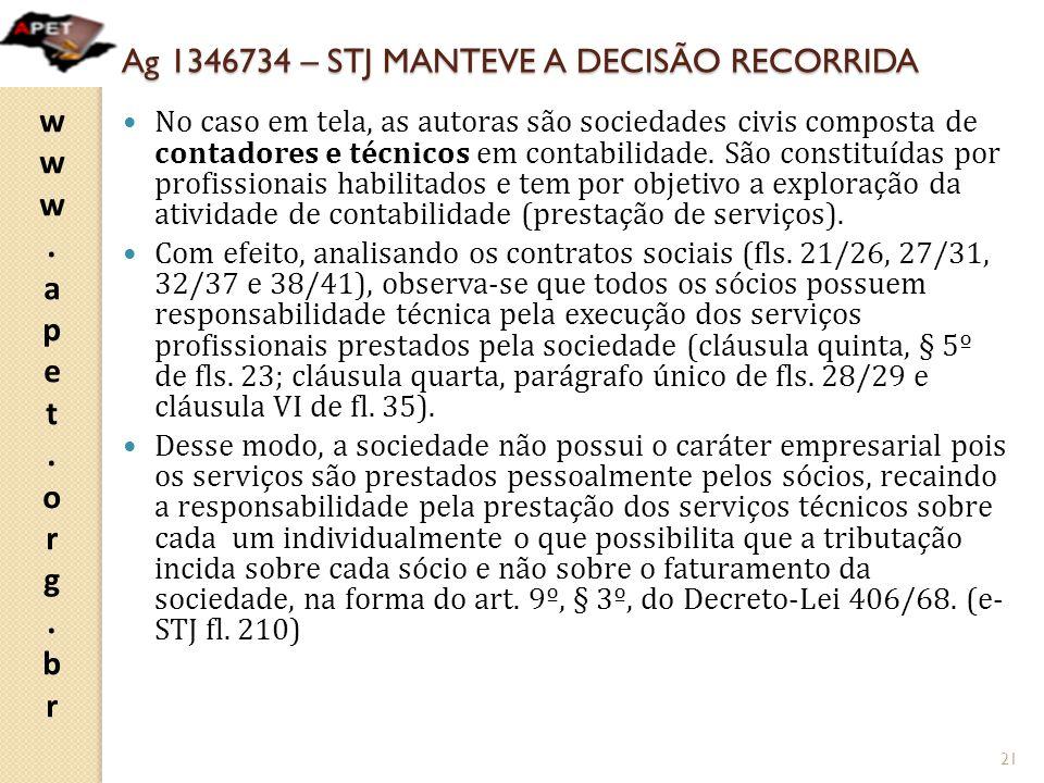 Ag 1346734 – STJ MANTEVE A DECISÃO RECORRIDA