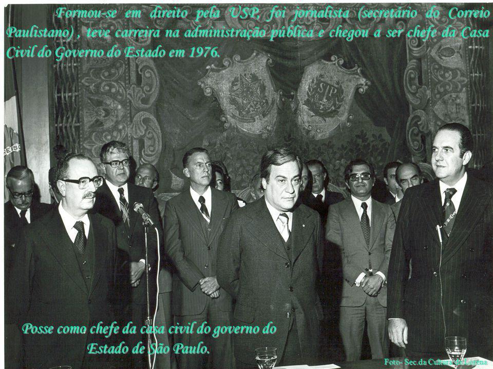 Posse como chefe da casa civil do governo do Estado de São Paulo.
