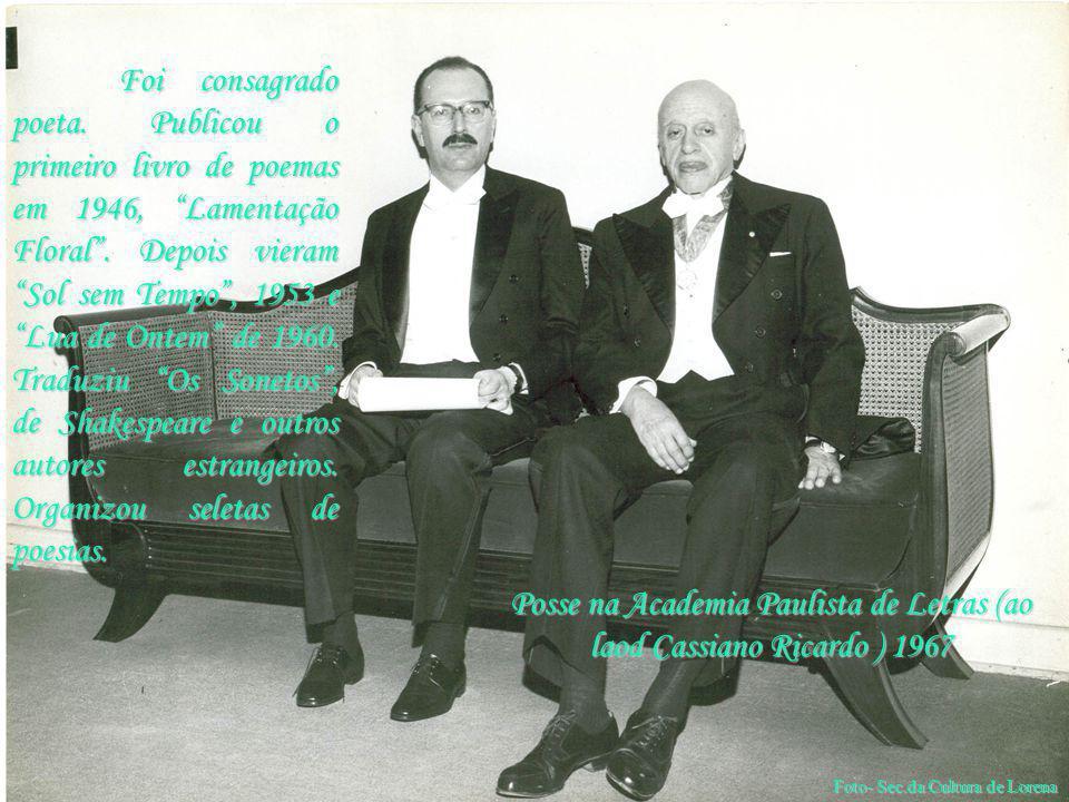 Posse na Academia Paulista de Letras (ao laod Cassiano Ricardo ) 1967