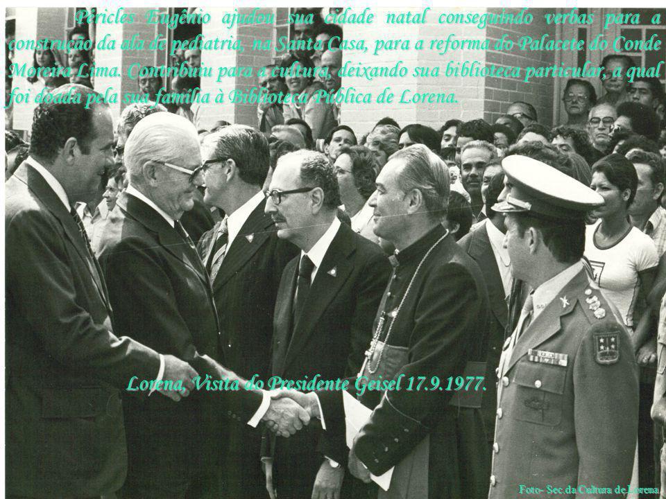 Lorena, Visita do Presidente Geisel 17.9.1977.