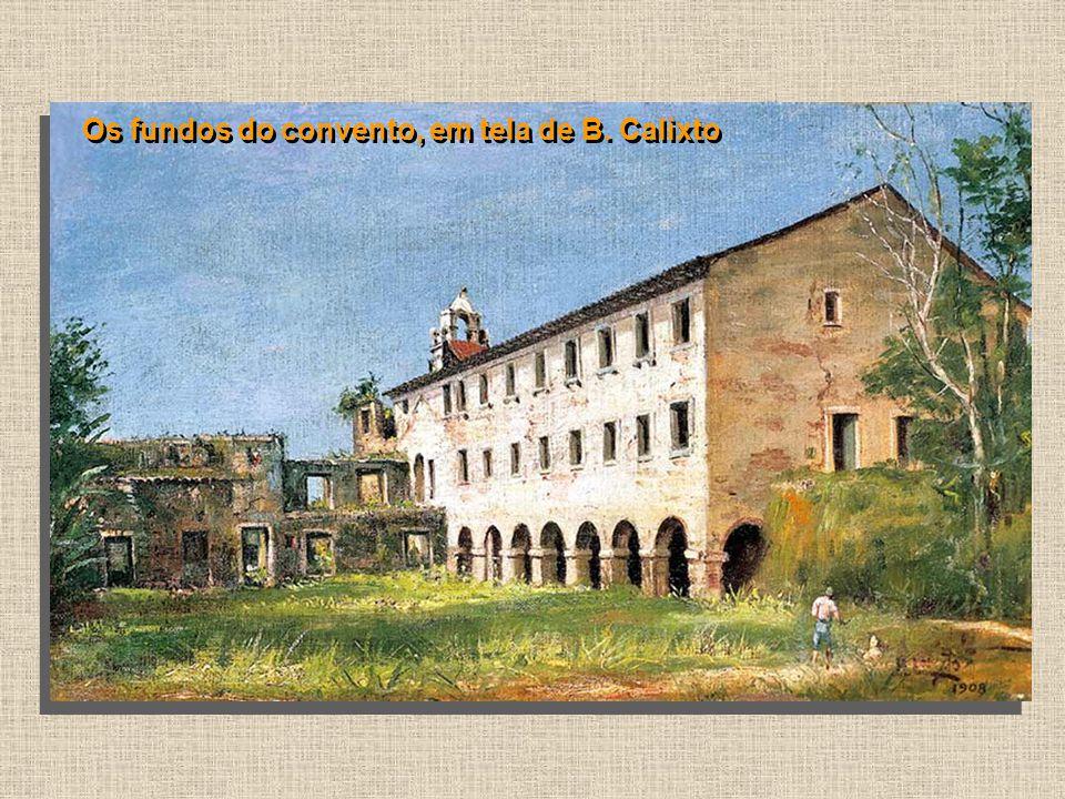 Os fundos do convento, em tela de B. Calixto