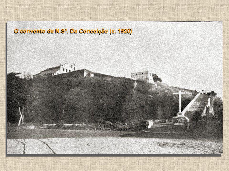 O convento de N.Sª. Da Conceição (c. 1920)