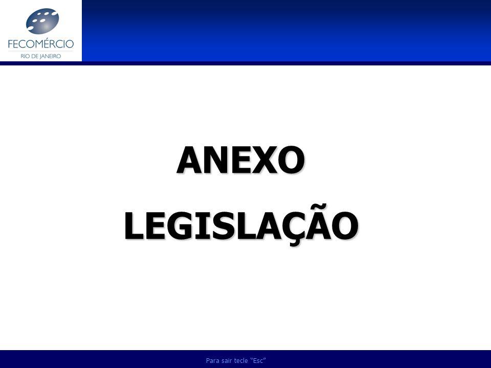 ANEXO LEGISLAÇÃO Para sair tecle Esc