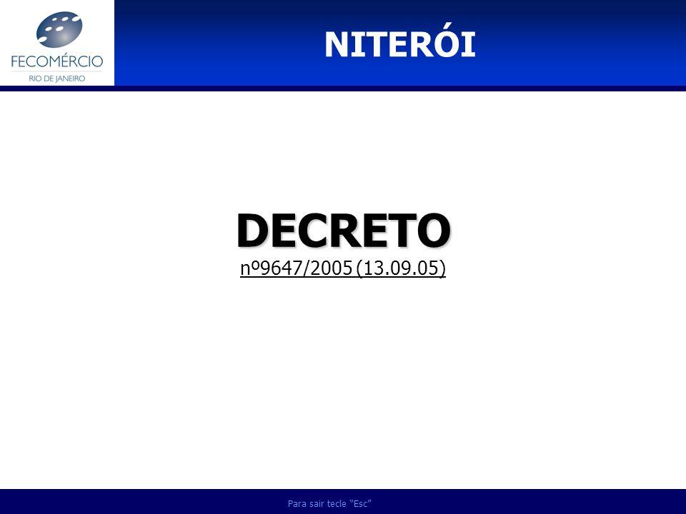 NITERÓI DECRETO nº9647/2005 (13.09.05) Para sair tecle Esc