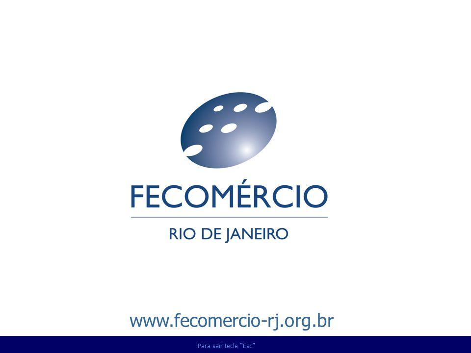 www.fecomercio-rj.org.br Para sair tecle Esc