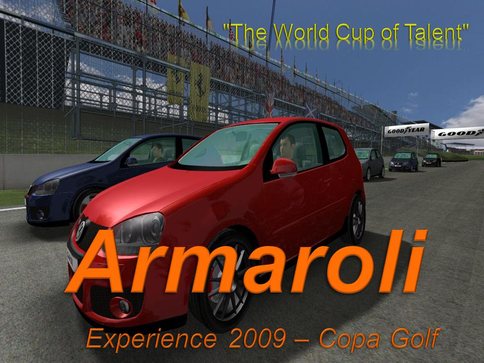 The World Cup of Talent Armaroli Experience 2009 – Copa Golf