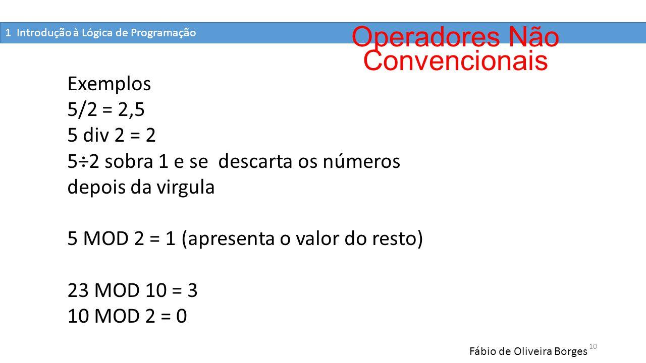 Operadores Não Convencionais