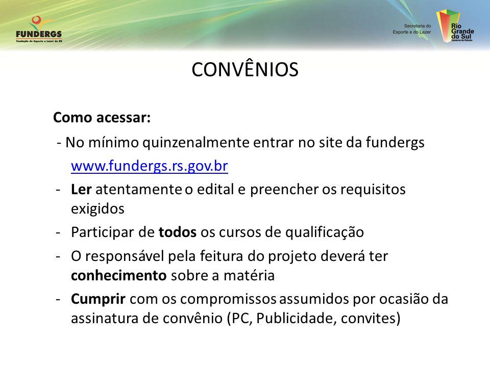 CONVÊNIOS Como acessar: