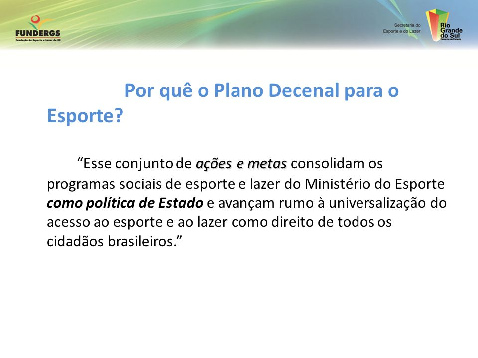 Por quê o Plano Decenal para o Esporte