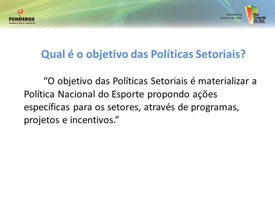 Qual é o objetivo das Políticas Setoriais