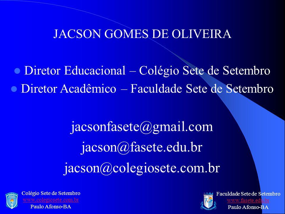 jacsonfasete@gmail.com jacson@fasete.edu.br jacson@colegiosete.com.br