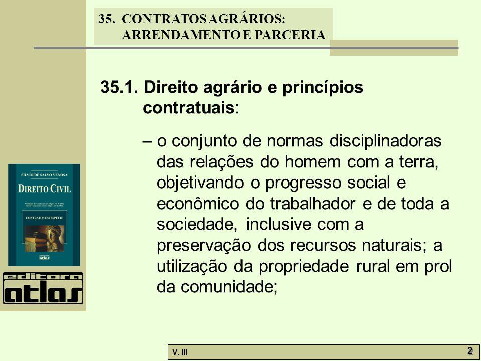 35.1. Direito agrário e princípios contratuais: