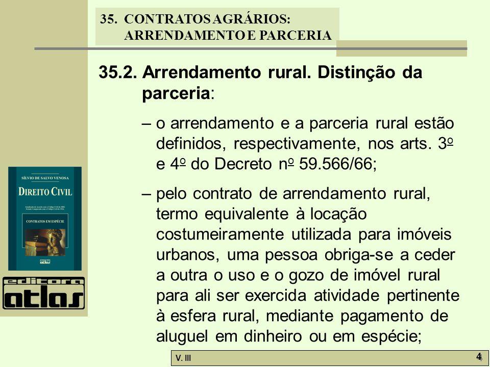 35.2. Arrendamento rural. Distinção da parceria: