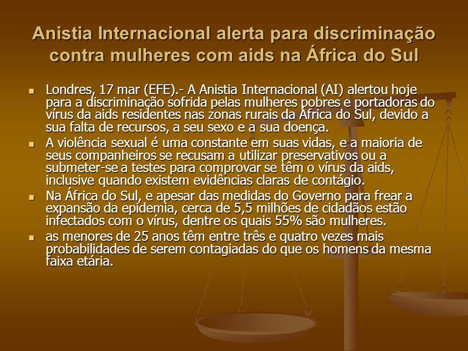 Anistia Internacional alerta para discriminação contra mulheres com aids na África do Sul