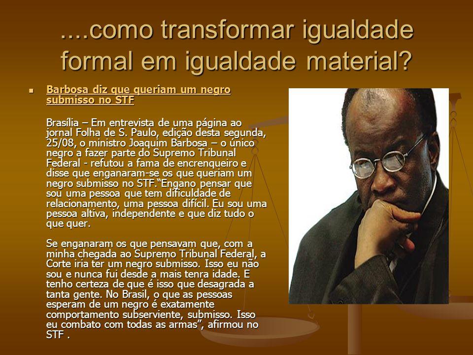 ....como transformar igualdade formal em igualdade material