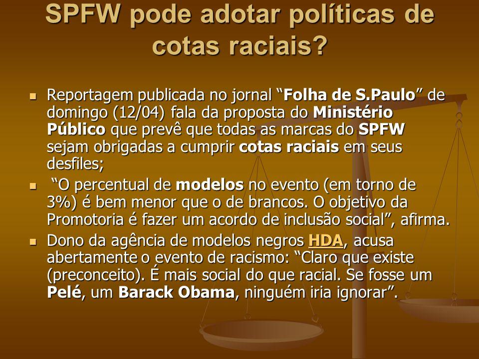 SPFW pode adotar políticas de cotas raciais