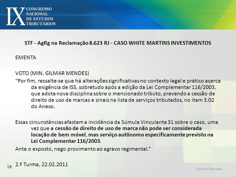 STF - AgRg na Reclamação 8.623 RJ - CASO WHITE MARTINS INVESTIMENTOS