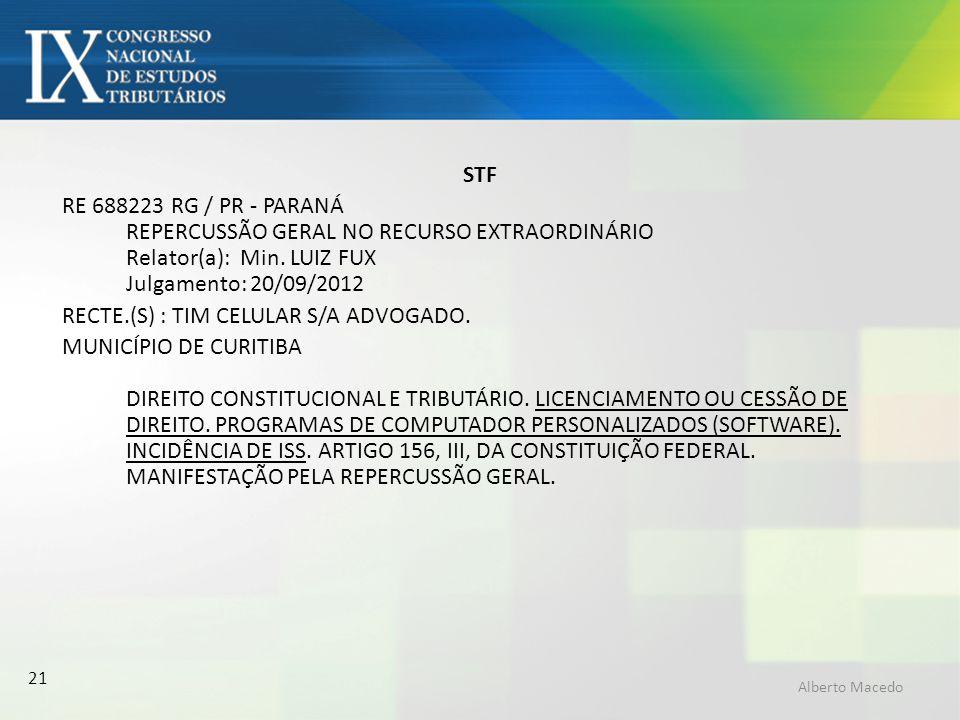 RECTE.(S) : TIM CELULAR S/A ADVOGADO.