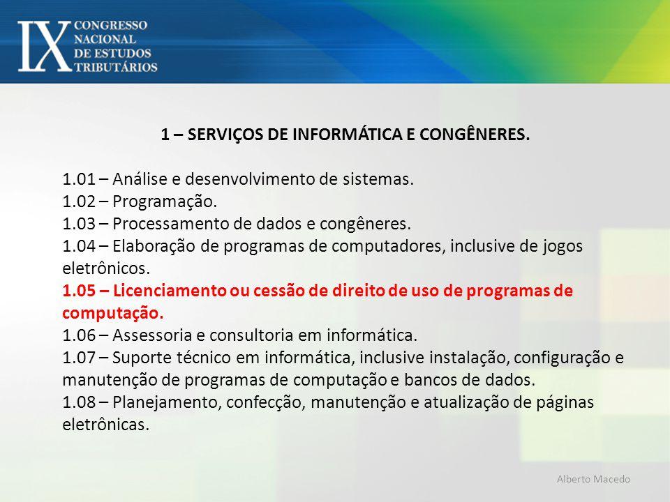 1 – SERVIÇOS DE INFORMÁTICA E CONGÊNERES.