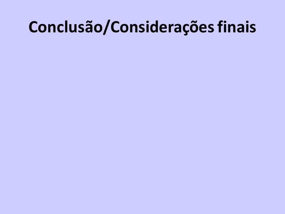 Conclusão/Considerações finais