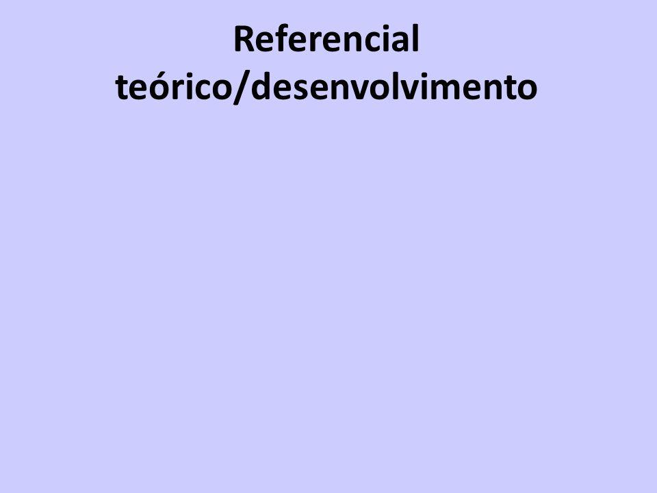 Referencial teórico/desenvolvimento
