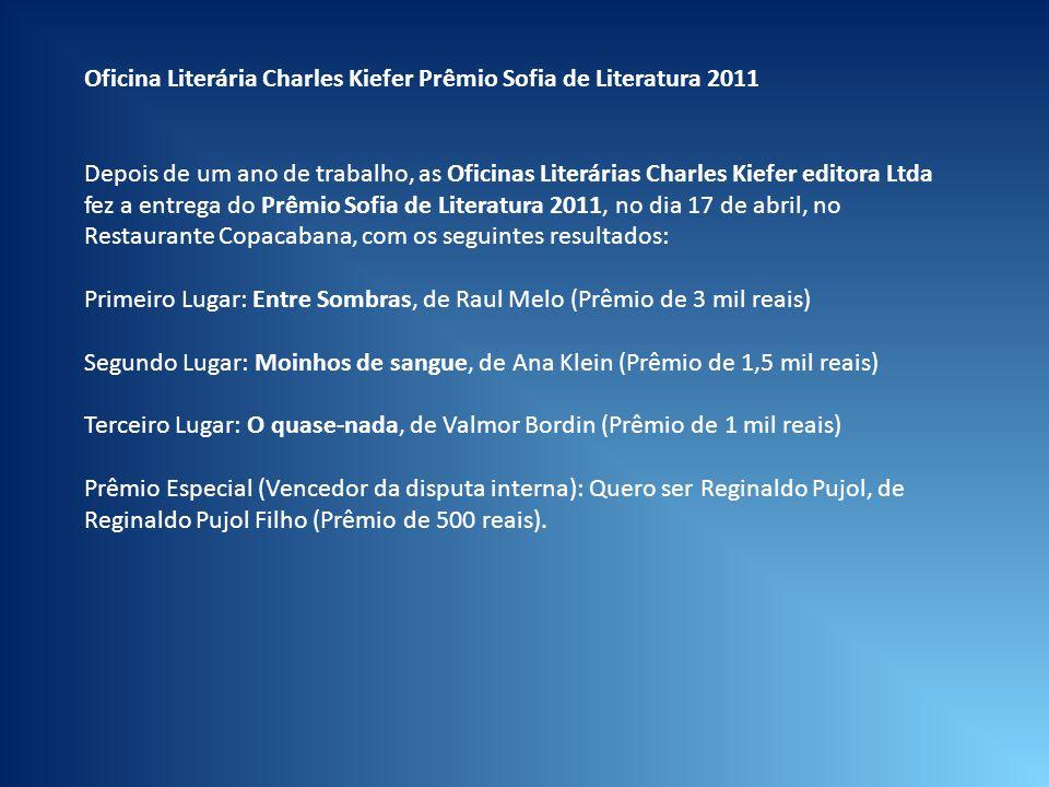 Oficina Literária Charles Kiefer Prêmio Sofia de Literatura 2011