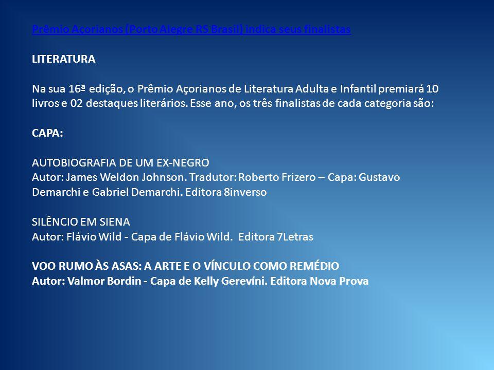 Prêmio Açorianos (Porto Alegre RS Brasil) indica seus finalistas