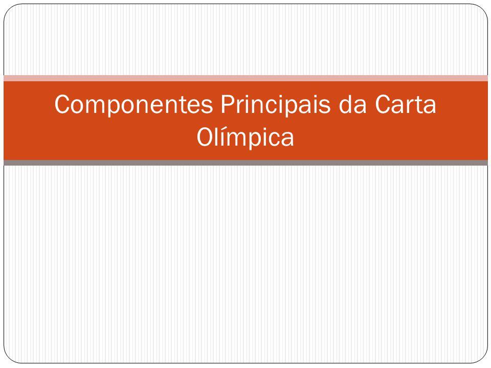 Componentes Principais da Carta Olímpica