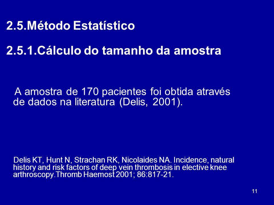 2.5.1.Cálculo do tamanho da amostra