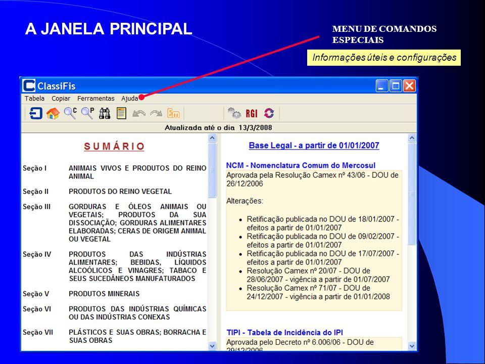 A JANELA PRINCIPAL MENU DE COMANDOS ESPECIAIS