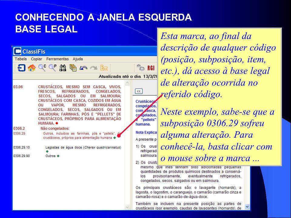 CONHECENDO A JANELA ESQUERDA BASE LEGAL