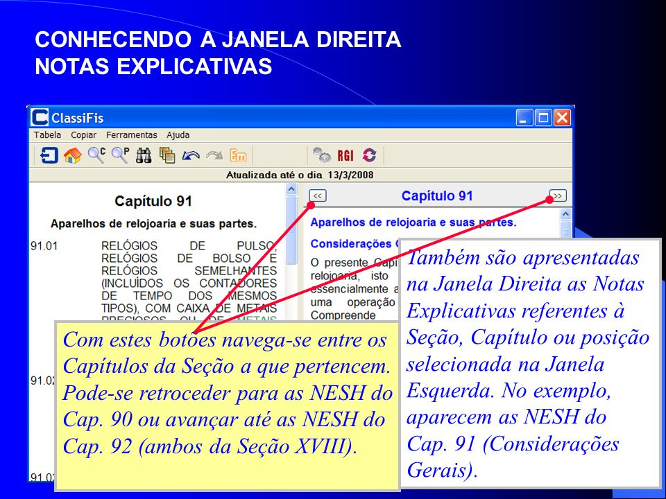 CONHECENDO A JANELA DIREITA NOTAS EXPLICATIVAS