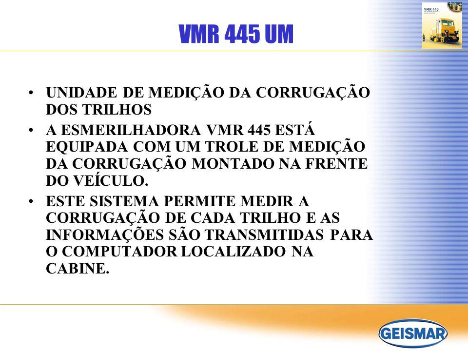 VMR 445 UM UNIDADE DE MEDIÇÃO DA CORRUGAÇÃO DOS TRILHOS