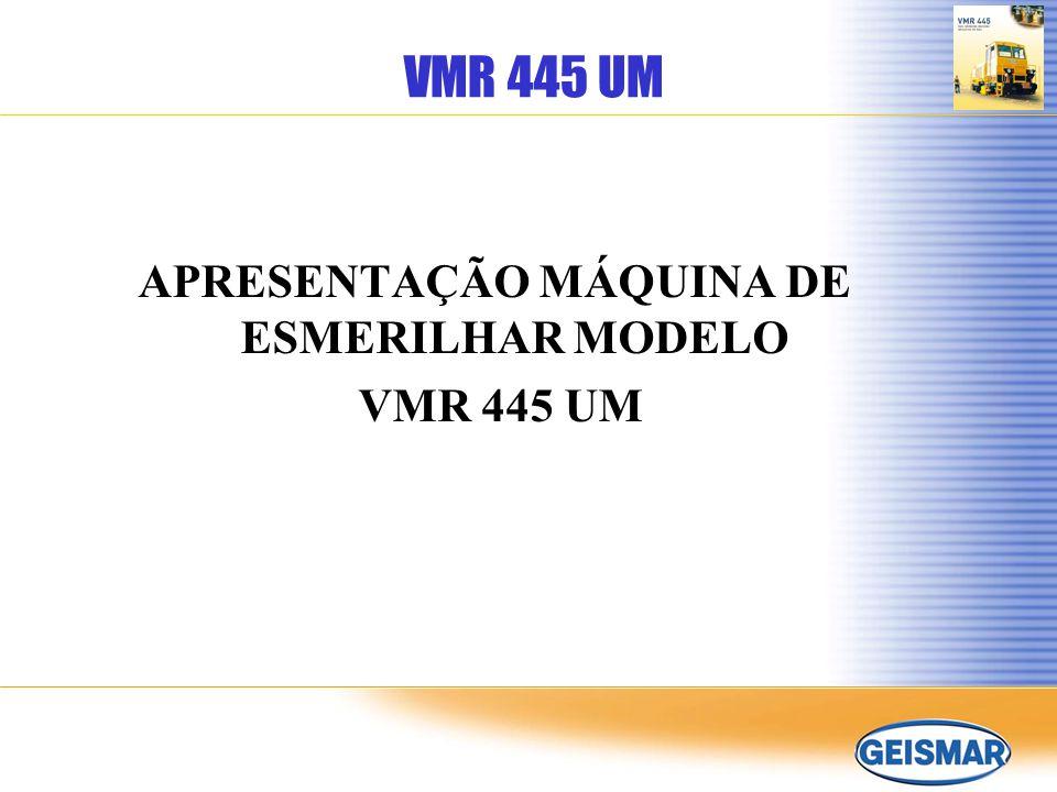 APRESENTAÇÃO MÁQUINA DE ESMERILHAR MODELO