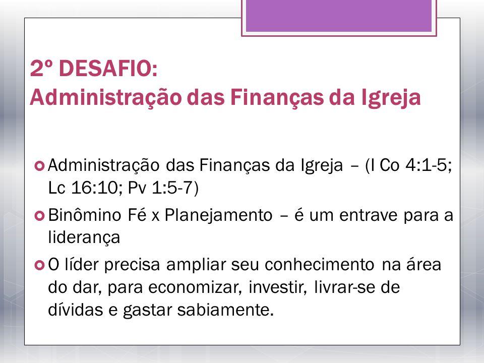 2º DESAFIO: Administração das Finanças da Igreja