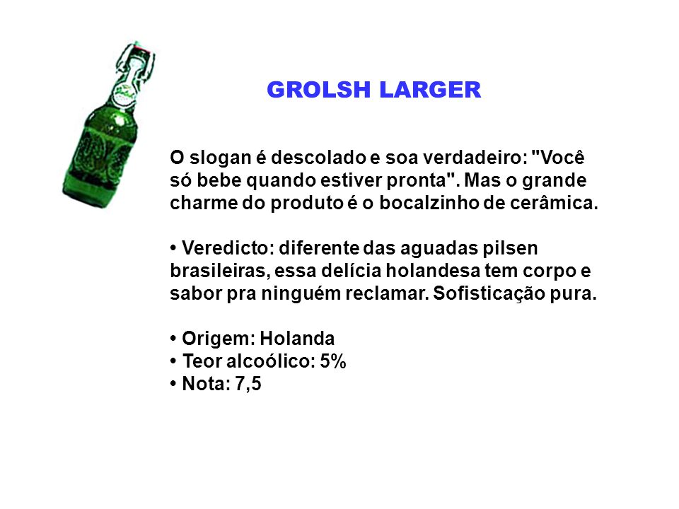 GROLSH LARGER