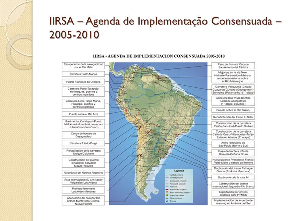 IIRSA – Agenda de Implementação Consensuada – 2005-2010