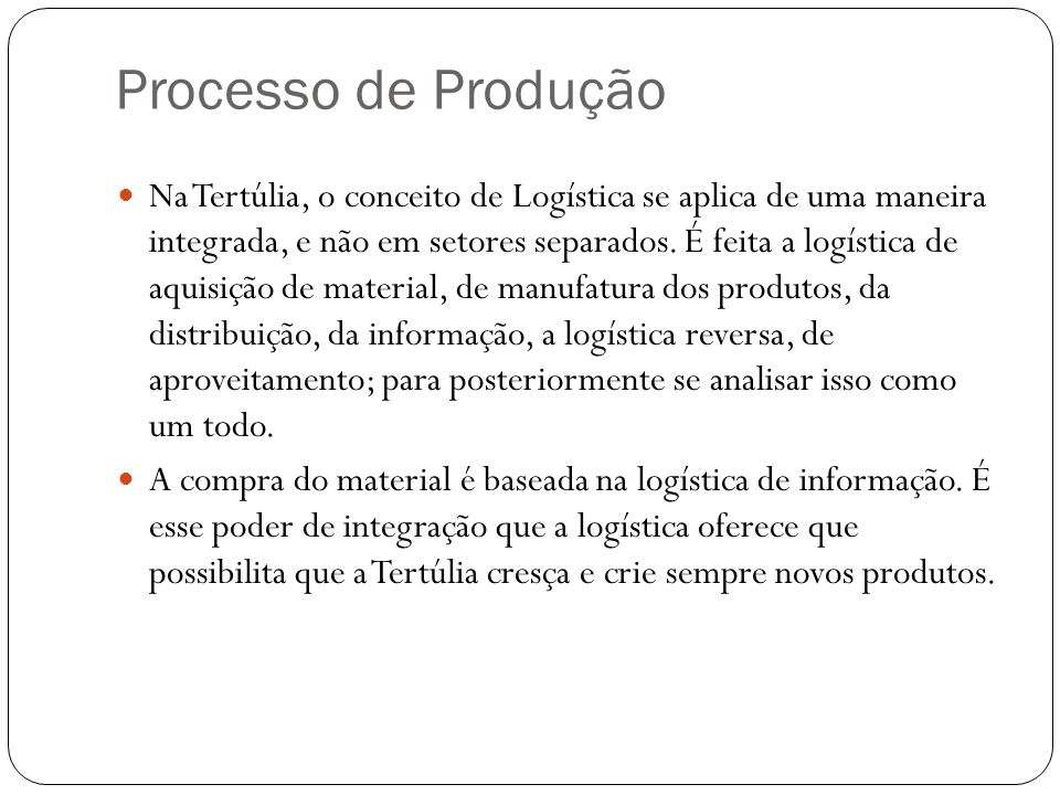 Processo de Produção