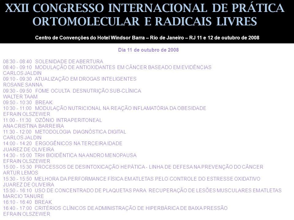 XXII CONGRESSO INTERNACIONAL DE PRÁTICA ORTOMOLECULAR E RADICAIS LIVRES
