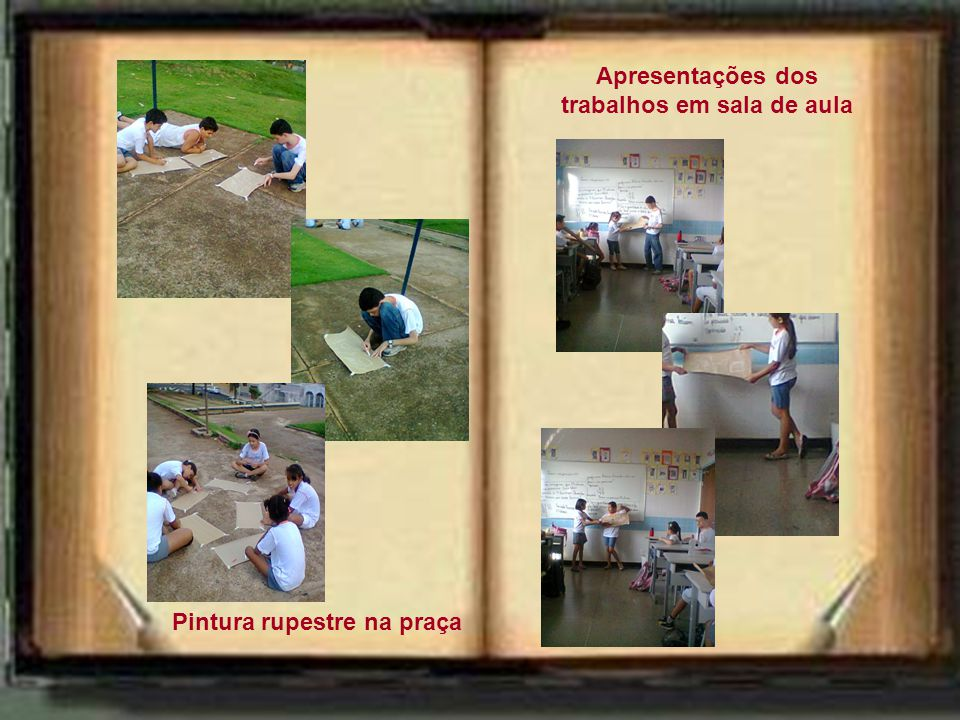 Apresentações dos trabalhos em sala de aula