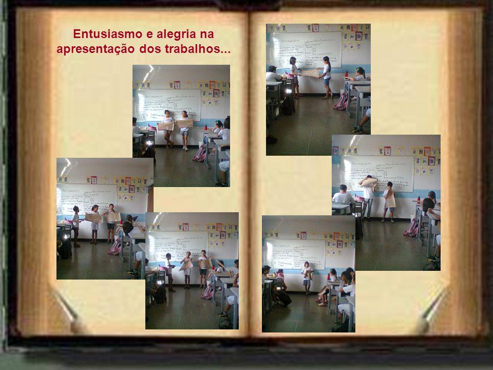 Entusiasmo e alegria na apresentação dos trabalhos...