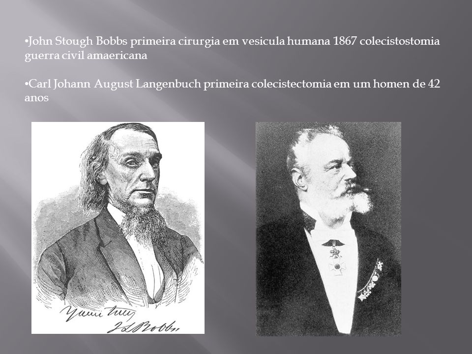 John Stough Bobbs primeira cirurgia em vesicula humana 1867 colecistostomia guerra civil amaericana