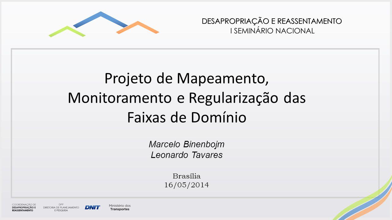 Projeto de Mapeamento, Monitoramento e Regularização das Faixas de Domínio