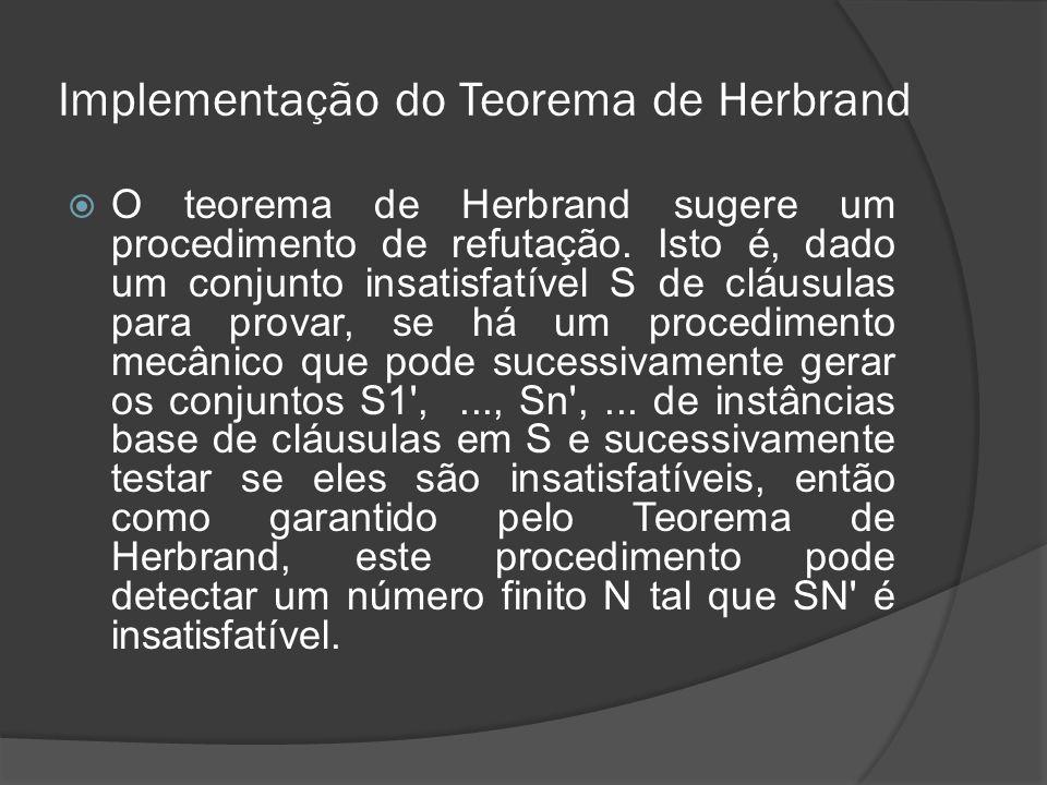 Implementação do Teorema de Herbrand
