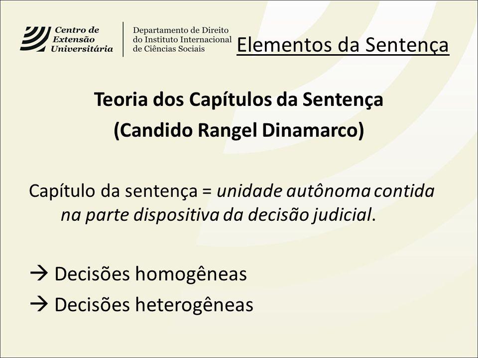 Teoria dos Capítulos da Sentença (Candido Rangel Dinamarco)
