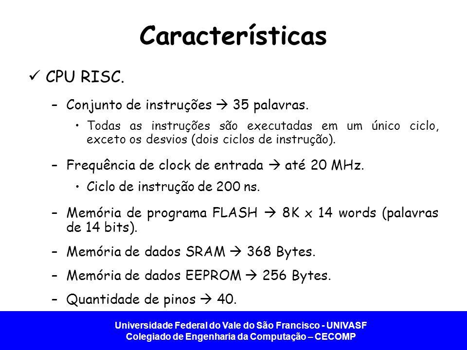 Características CPU RISC. Conjunto de instruções  35 palavras.