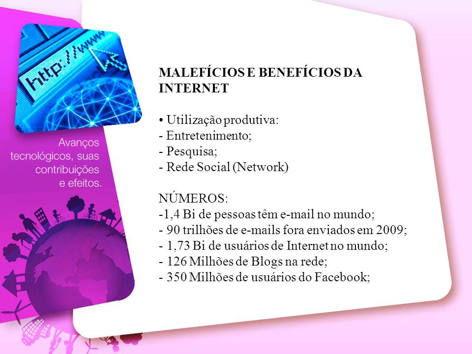 MALEFÍCIOS E BENEFÍCIOS DA INTERNET